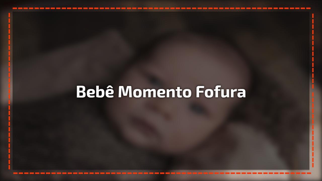 Bebê Momento fofura