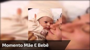 Momento Mágico De Mãe E Bebê, É Muito Emocionante, Confira!