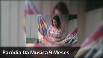 Paródia Da Musica 9 Meses, Versão Divertida E Especial Na Voz De Caroline Ansak!