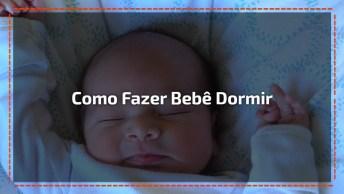 Veja Técnica Deste Papai Em Fazer O Bebê Dormir Em 2 Minutos, Perfeito!