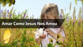Amar Como Jesus Amou, Com Padre Zezinho, Perfeito Para O Dia Das Crianças!