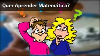 Aprendo Matemática Com O Melhor, Ah, Mizerávi Como Você É Bom Hein!