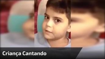 Criança Cantando Música Da Dupla Zezé De Camargo E Luciano!