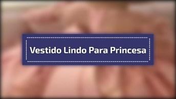 Criança Com Vestido Incrível - Ela Está Igual A Uma Princesa!