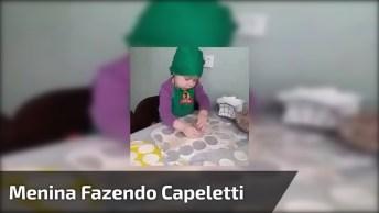 Criança Fazendo Capeletti, Veja Que Gracinha E Habilidade Desta Menina!