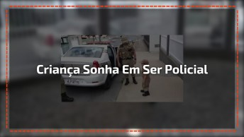 Criança Realizando O Sonho De Ser Policial Por Um Dia, Veja A Alegria Dele!