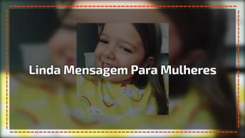 Garotinha Tem Uma Linda Mensagem Para O Dia Das Mulheres, Confira!
