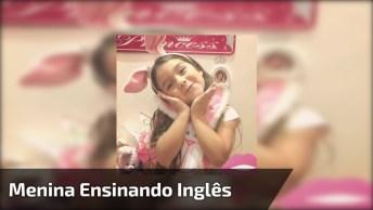 Menina Ensinando Inglês De Um Jeito Muito Fofo - Você Vai Amar!
