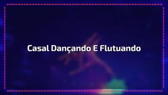 Casal Dançando E Flutuando, Isso Sim É Se Entregar Na Hora De Dançar, Lindo!