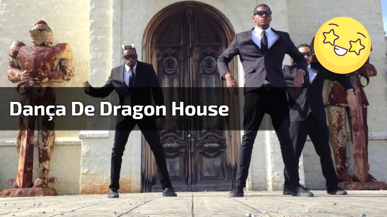 Dança de Dragon House