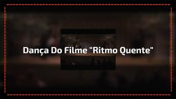 Dança Do Filme 'Ritmo Quente' Que Encantou Corações Do Mundo Todo!