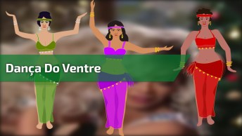 Dança Do Ventre, Uma Das Mais Belas Dança Do Mundo, Confira!
