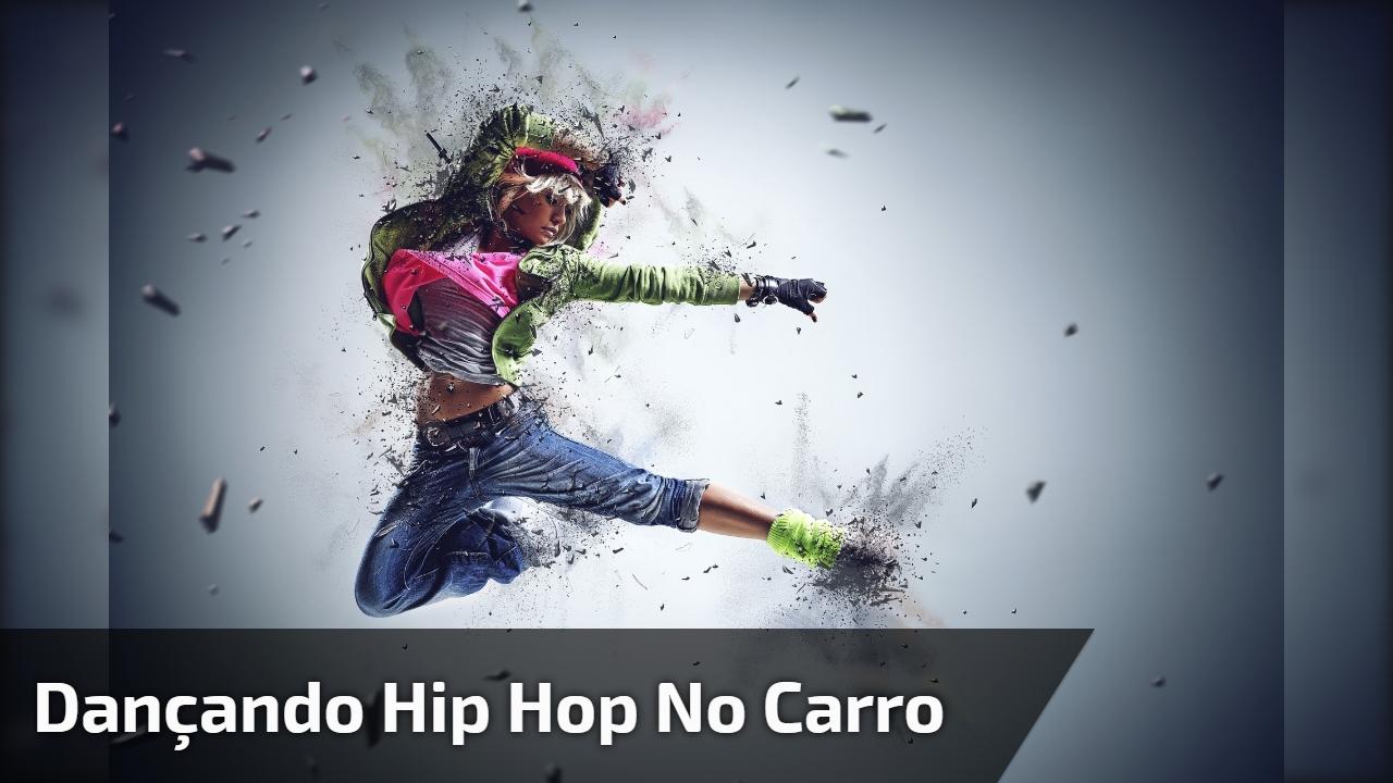 Dançando Hip Hop no carro com a amiga, marque quem vai dançar com você!
