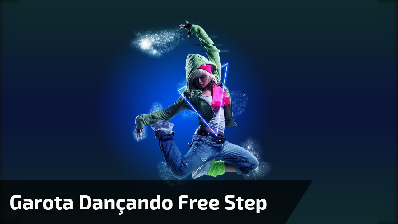 Garota dançando free step
