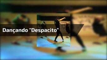 Grupo Dançando 'Despacito' De Um Jeito Que Você Nuca Viu, Muito Legal!