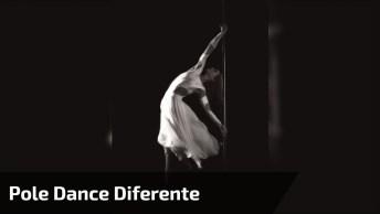 Pole Dance De Um Jeito Que Você Nunca Viu, Veja A Leveza Desta Bailarina!