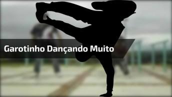 Se Você Acha Que Dança Muito, Ainda Não Viu Esse Garotinho. . .