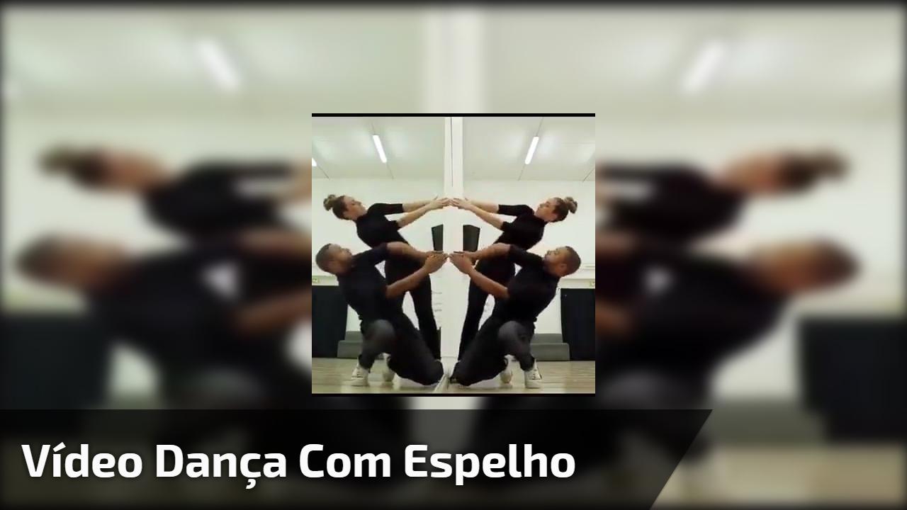 Vídeo dança com espelho