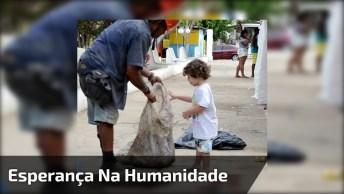 Ainda Há Esperança Na Humanidade! Veja Só O Ato Desta Criança!