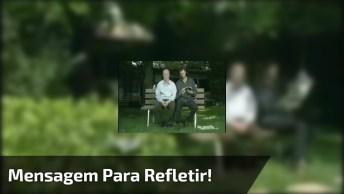 'O Que É Aquilo?' Mensagem Para Refletir Sobre Paciência Com Os País Na Velhice!