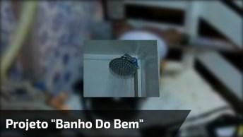 Projeto 'Banho Do Bem' Atende 25 Moradores De Rua, Uma Bela Iniciativa!