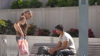 Rapaz Faz Teste Com Morador De Rua Olha Só O Resultado, É Emocionante!