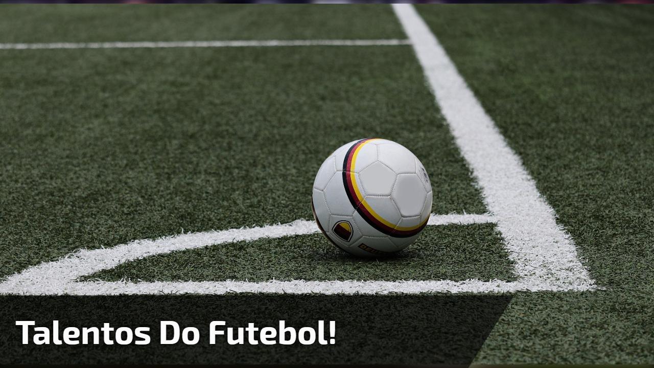 Talentos do futebol!