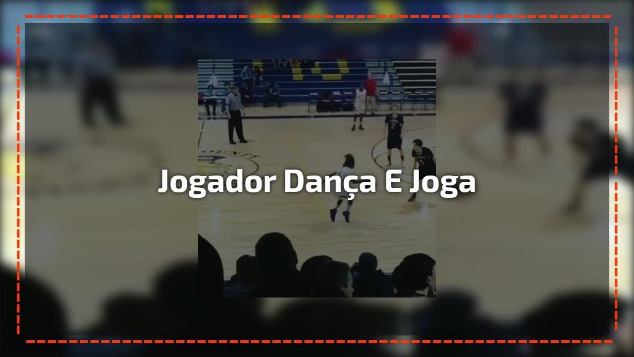 Jogador dança e joga