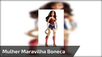 Boneca Mulher-Maravilha 2017, Confira A Linha Exclusiva Da Super-Heroína!