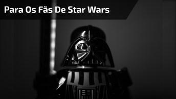 Para Os Fãs De Star Wars Ficarem Loucos De Vontade Ter, Confira!