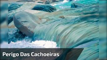 Assista Este Vídeo Com Muita Atenção, Veja Só O Perigo Das Cachoeiras!