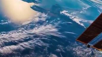 Imagens Da Terra Filmadas Do Espaço, Isso É Impressionante!