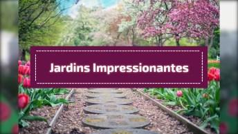 Imagens De Um Lugar Com Jardins Impressionantes, Confira!