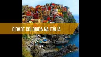 Impressionante Cidade Colorida Na Itália, Conheça Cinque Terre!