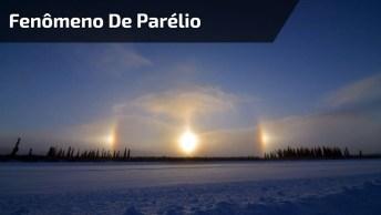 Impressionante Fenômeno De Parélio, Um Reflexo Que Faz Do Sol!