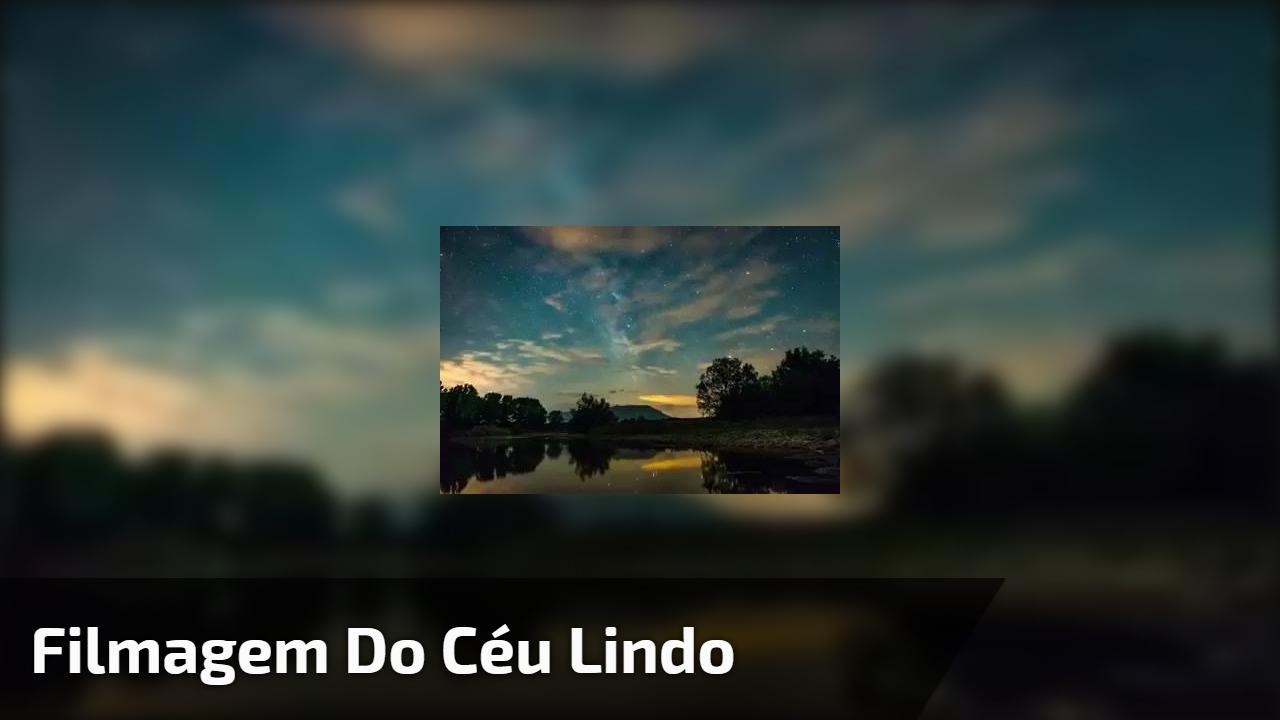 Filmagem do céu lindo