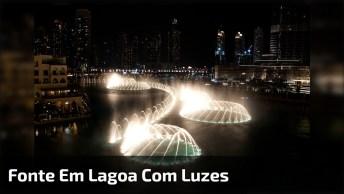 Impressionante Fonte Em Lagoa Com Jogos De Luz, Vale A Pena Conferir!
