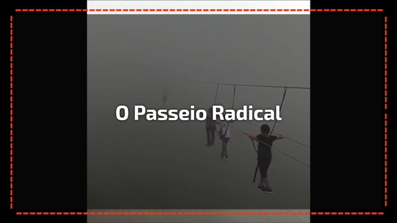 O passeio radical