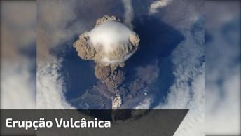 Olha Só Que Interessante Esse Vídeo! Uma Erupção Vulcânica Vista Do Espaço!