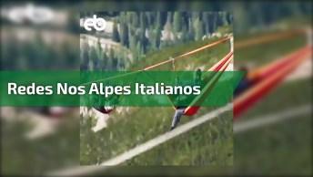Pessoas Em Redes Em Centenas De Metros Acima Dos Alpes Italianos, Confira!