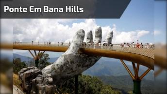 Ponte Segurada Por Mãos Gigantes, Que Lugar Interessante, Confira!