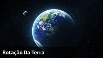 Rotação Da Terra Em Apenas Seis Segundos, Lindo Demais, Confira!