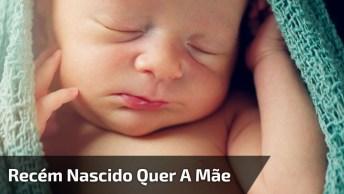 Veja Que Emocionante, Bebê Recém Nascido Chora Ao Ser Tirado De Perto Da Mãe!