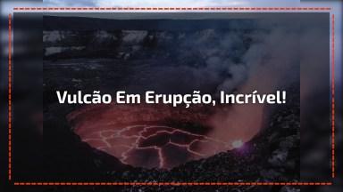 Vulcão Em Erupção, Veja Estas Imagens Impressionantes Das Lavas!