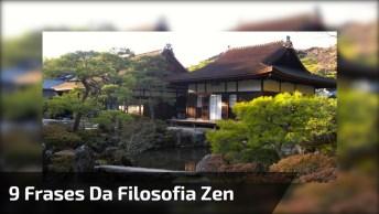 9 Frases Da Filosofia Zen Para Edificar A Sua Vida, Um Lindo Vídeo Para Você!