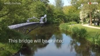 A Tecnologia Da Impressão 3D, Robôs Que Constroem Pontes Dentro De 3 Meses!