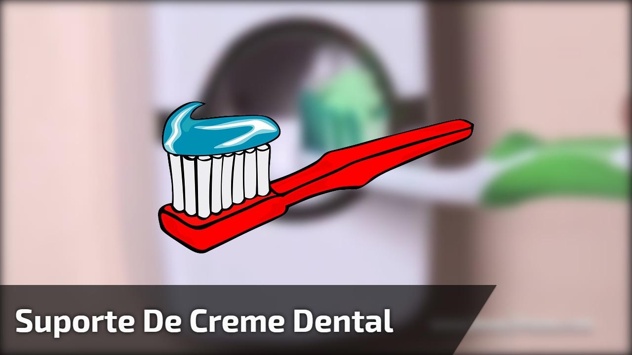 Suporte de Creme Dental