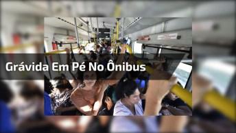 Como Mostrar Para Uma Pessoa Que Uma Grávida Esta Em Pé No Ônibus!