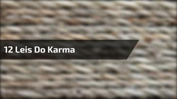 Conheça As 12 Leis Do Karma, Um Vídeo Muito Interessante E Magnifico!