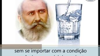 Corrente Do Dr. Bezerra De Menezes, Pedido De Cura Com Água!